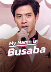 Search netflix My Name is Busaba