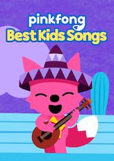 Search netflix Pinkfong Best Kids Songs